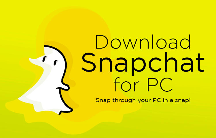Download Snapchat For Pc Windows 10 7 8 Laptop December 2020 Official