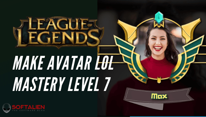 LOL Avatar Mastery Level 7